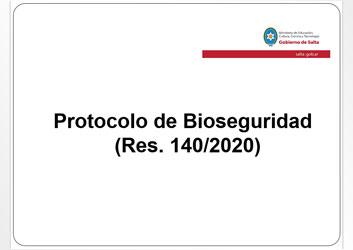 Protocolo de Bioseguridad (Res. 140)