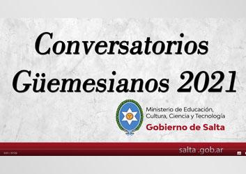 Conversatorios Güemesianos 2021