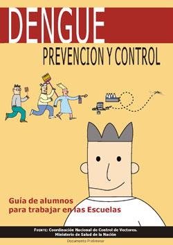 Dengue prevención y control - Guía de alumnos para trabajar en las escuelas