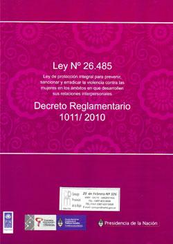 Ley 26485 · Decreto Reglamentario 1011/2010